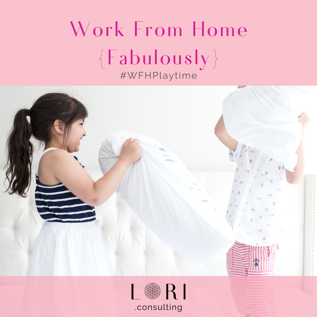 Playtime work from home fabulously lori randall stradtman